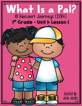What Is a Pal? (Journeys 1st - Supplemental Materials)