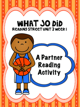 What Jo Did  Reading Street 4th grade  Partner Read centers groups