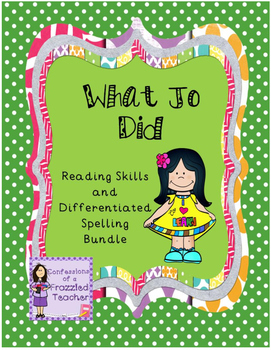 What Jo Did Reading and Spelling Bundle (Scott Foresman Reading Street)