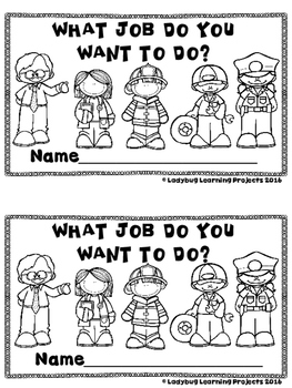 What Job Do You Want to Do?  (A Sight Word Emergent Reader and Teacher Lap Book)