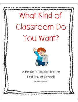 What Kind of Classroom Do You Want? First day of school re