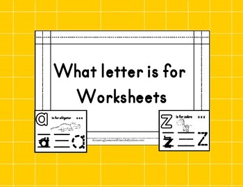 What Letter is for Worksheets