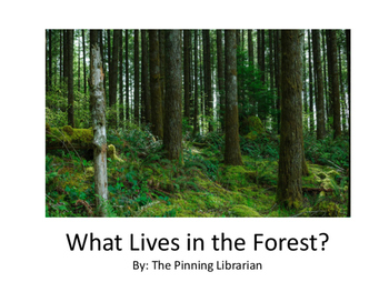 What Lives in the Forest Emergent Reader