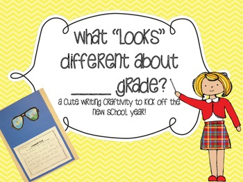 "What ""Looks"" Different in __ Grade? {A back to school writing Craftivity}"