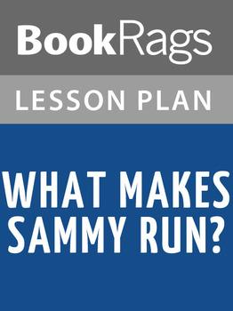 What Makes Sammy Run? Lesson Plans