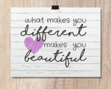 What Makes You Different Makes You Beautiful   8x10 Printa