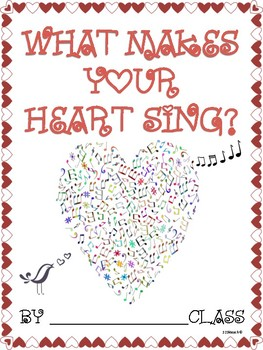 What Makes Your Heart Sing?  & More Valentine Class Books