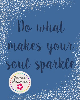 What Makes Your Soul Sparkle