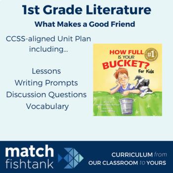 What Makes a Good Friend   1st Grade Fiction   Unit   Lessons
