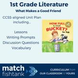 What Makes a Good Friend | 1st Grade Fiction | Unit | Lessons