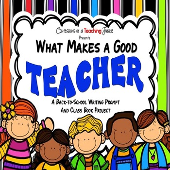 What Makes a Good Teacher - A Back-to-School Writing Promp
