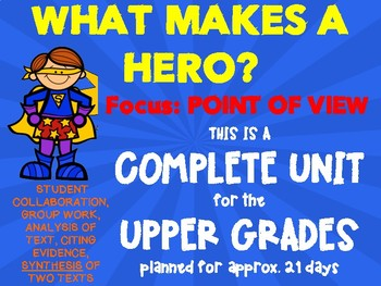 What Makes a Hero Unit - Point of View