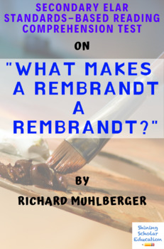What Makes a Rembrandt a Rembrandt? Nonfiction by R. Muhlberger Reading Test
