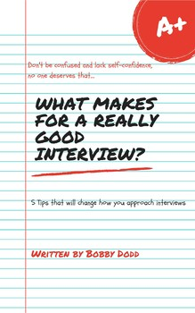 What Makes for a Really Good Interview