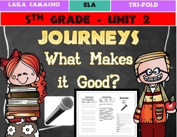 Journeys Grade 5 Trifold (What Makes it Good?)