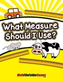 What Measure Should I Use? {Mental Math Activity}