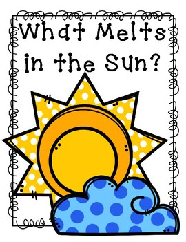 What Melts in the Sun?