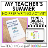 Teacher Summer Writing Activity   Print Digital   End of Year Distance Learning