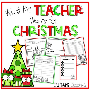What My Teacher Wants for Christmas Writing