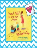 Mother's Day - A Reader's Theater - What Not to Give Your Mom on Mother's Day