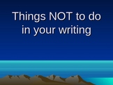 What Not to do when Writing