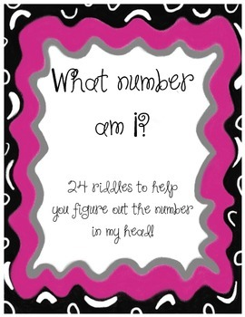 What Number Am I?  (number riddles)