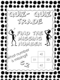What Number is Missing?  Quiz-Quiz-Trade
