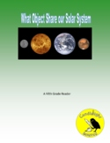 What Objects Share Our Solar System? (780L)- Science Informational Text