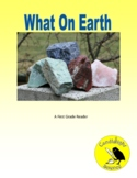 What On Earth - Science Informational Text Leveled Reading