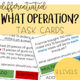 What Operation? Word Problem Task Cards (differentiated)