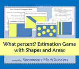 What Percent? Estimation Game with Shapes and Areas for Gr