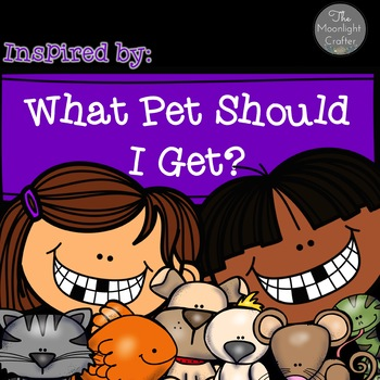 What Pet Will I Choose? A Book Companion for Kindergarten