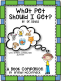 What Pet Should I Get Book Companion with Literacy and Math Connections