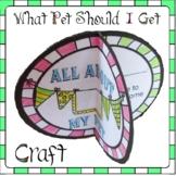What Pet Should I Get? Craftivity