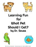 What Pet Should I Get? Learning Fun
