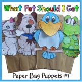 What Pet Should I Get? Paper Bag Puppets