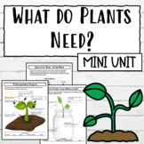 What Do Plants Need Lessons and Activities   Digital Resource