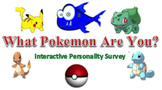What Pokemon Are You? Interactive Personality Survey
