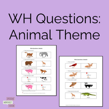 What Questions: Animals