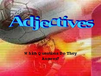 What Questions Do Adjectives Answer