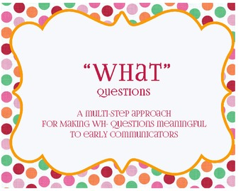 """""""What"""" Questions for Pre-K"""