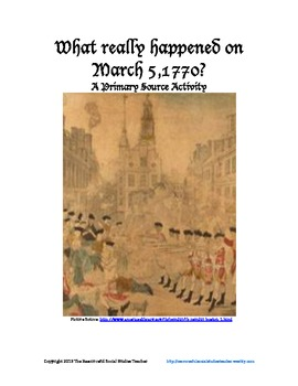 What Really Happened on March 5, 1770?  A Primary Source Activity