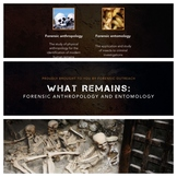 What Remains (Forensic Anthropology): Lesson Plan, Presentation + Activities!