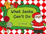 What Santa Can't Do Writing Prompt