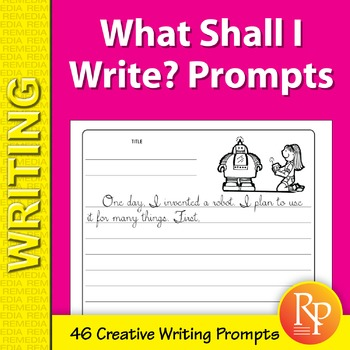 What Shall I Write? Writing Prompts