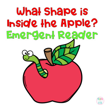 What Shape is Inside the Apple? Freebie