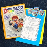 What Should Danny Do? School Day Activity Booklet