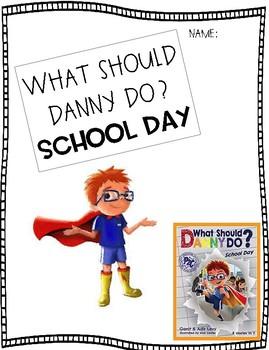 What Should Danny Do? School Days Activities