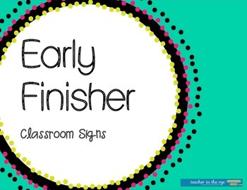 Early Finisher Classroom Signs -- Cut and Laminate! Easy!