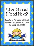 What Should I Read Next?  A Portfolio of Book Reviews Written By Kids, For Kids